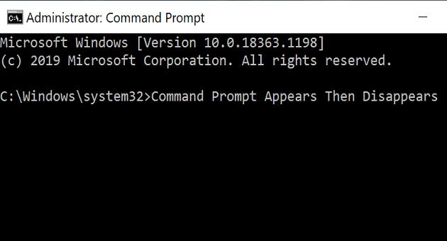 El símbolo del sistema de Windows 10 aparecerá y luego desaparecerá