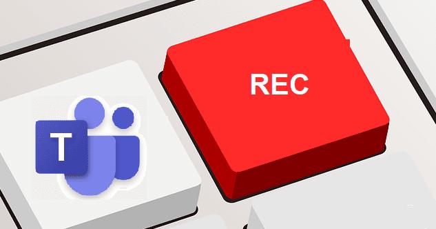 Microsoft Teams: cómo encontrar grabaciones